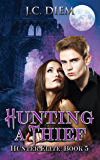 Hunting A Thief (Hunter Elite Book 5)