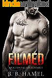 Filmed: An Alpha Bad Boy Romance (City Series Book 3)