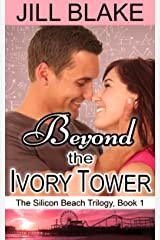 Beyond the Ivory Tower (The Silicon Beach Trilogy Book 1) Kindle Edition