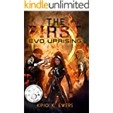 EVO UPRISING: (The First Series Book 2)