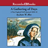 A Gathering of Days: A New England Girl's Journal 1830-32