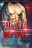 Death Defying (Dark Desires Book 3)