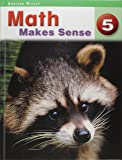 Math Makes Sense 5