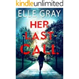 Her Last Call (Arrington Mystery Book 2)