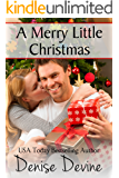 A Merry Little Christmas: A Sweet Christmas Romance