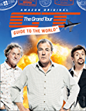The Grand Tour Guide to the World (English Edition)
