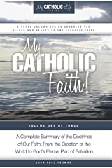 My Catholic Faith! (My Catholic Life! Series Book 1) Kindle Edition
