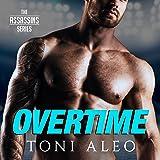 Overtime: Assassins Series #7