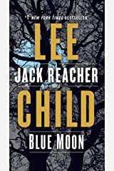 Blue Moon: A Jack Reacher Novel Kindle Edition