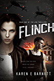 Flinch: A fast paced thriller full of twists and turns, adventure and intrigue.