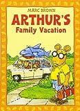 Arthur's Family Vacation: An Arthur Adventure