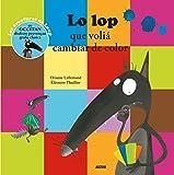 LO LOP QUE VOLIA CAMBIAR DE COLOR - TRAD. OCCITAN (COLL. MES PTITS ALBUMS)
