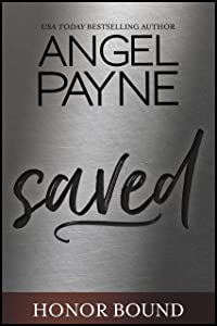 Saved (Honor Bound Book 1)