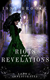 Riots And Revelations (Lady C. Investigates Book 2)