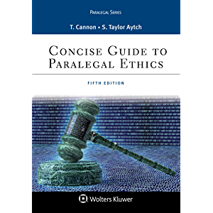 Concise Guide to Paralegal Ethics (Paralegal Series)