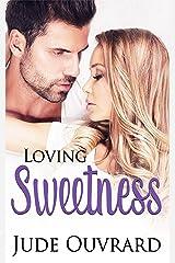 Loving Sweetness (Sweet Series Book 2)