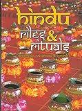 Hindu Rites and Rituals: Sentiments, Sacraments and Symbols