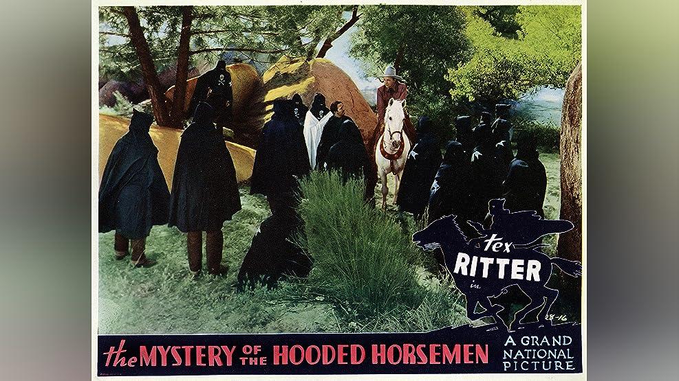 Mystery Of The Hooded Horsemen