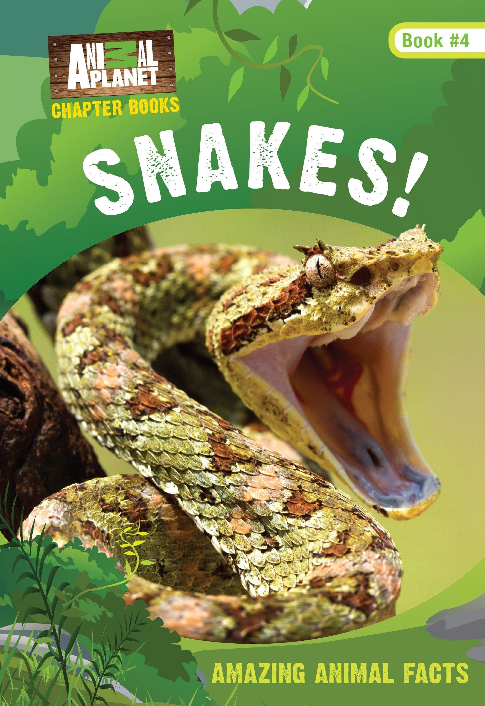 Snakes! (Animal Planet Chapter Books #4) (Volume 4)