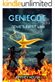 Geniecide: Some Genies Are Better Than Others