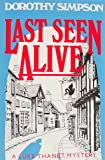 Last Seen Alive: A Luke Thanet Mystery