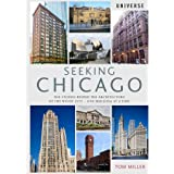 The Stories Behind the Architecture of the Windy City-One Building at a Time
