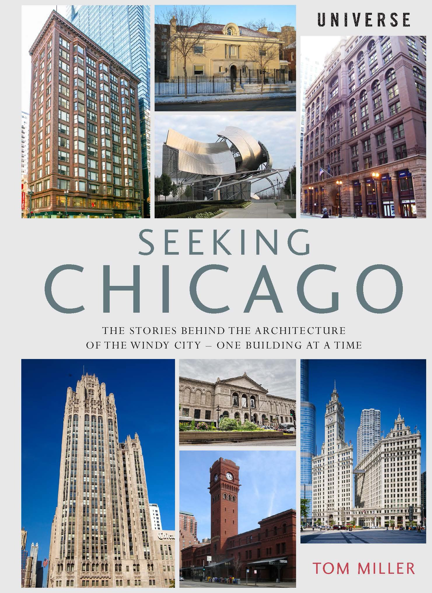 Seeking Chicago: The Stories Behind the Architecture of the
