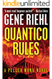 Quantico Rules (The Puller Monk Novels Book 1)