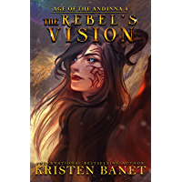 The Rebel's Vision (Age of the Andinna Book 4) (English Edition)