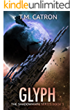 Glyph (The Shadowmark Series Book 3)