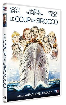 FILM DE SIROCCO LE COUP TÉLÉCHARGER