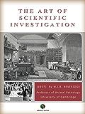 The Art of Scientific Investigation (English Edition)