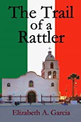 The Trail of a Rattler Kindle Edition