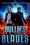 Bullets & Blades: A Montague & Strong Detective