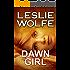 Dawn Girl: A Gripping Serial Killer Thriller (Tess Winnett Book 1)