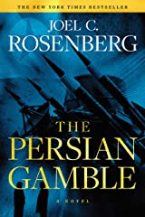 The Persian Gamble: A Marcus Ryker Series Political and Military Action Thriller: (Book 2) Kindle Edition