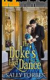 The Duke's Last Dance: A Historical Regency Romance Book