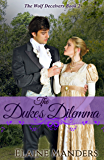 The Duke's Dilemma (The Wolf Deceivers Book 2)