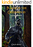 Plague in the Greenwood: A LitRPG Novel