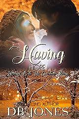 Having Hope: Holding Onto Us Christmas Trilogy novella 2 Kindle Edition