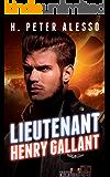 Lieutenant Henry Gallant (The Henry Gallant Saga Book 2)