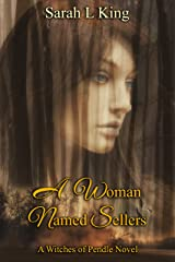A Woman Named Sellers (Witches of Pendle Book 2) Kindle Edition