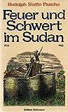 Feuer und Schwert im Sudan 1879-1895