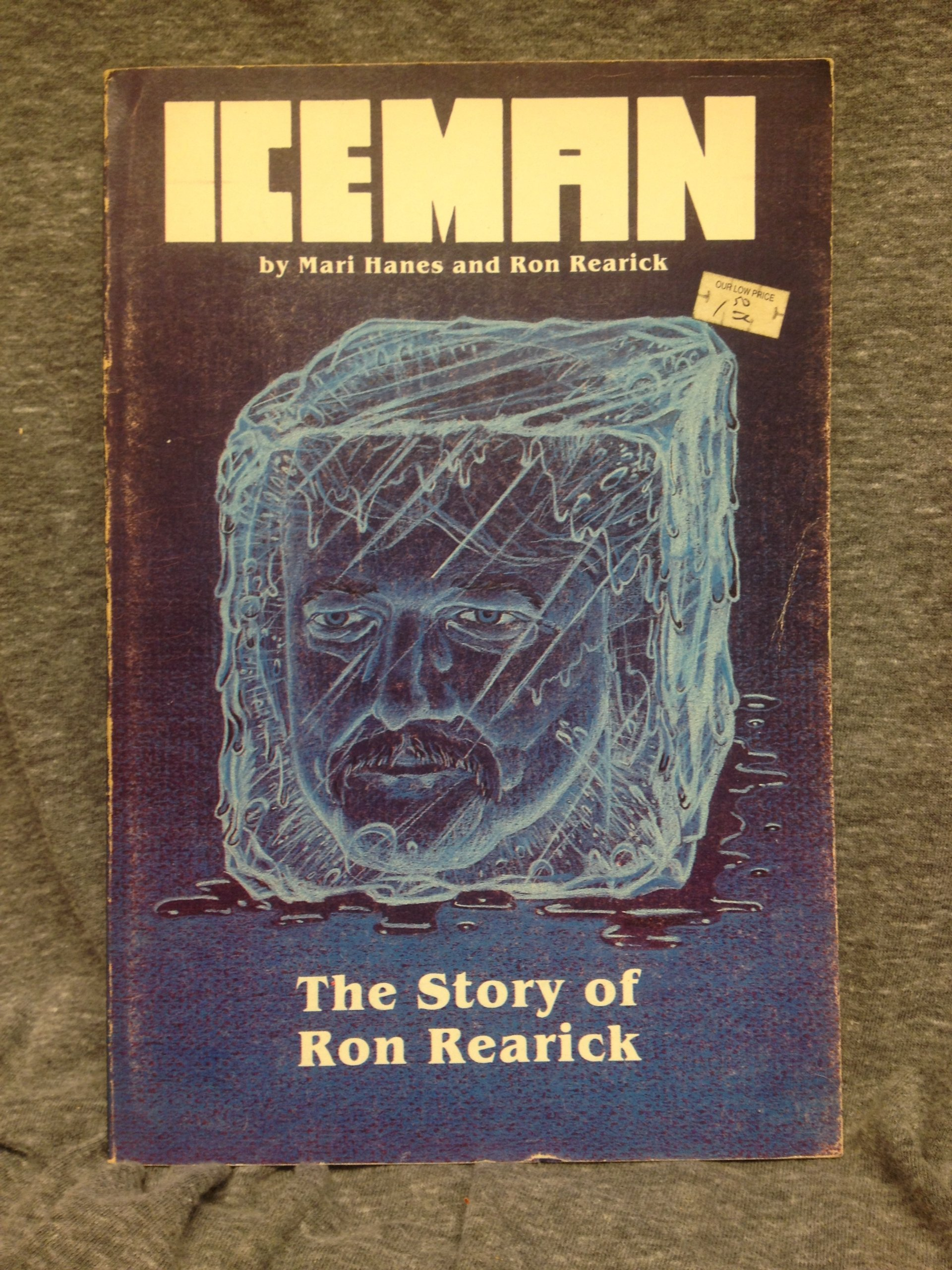 Iceman: The story of Ron Rearick, Hanes, Mari