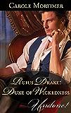 Rufus Drake: Duke Of Wickedness (Dangerous Dukes Book 4)