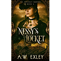 Nessy's Locket (The Artifact Hunters Book 5)