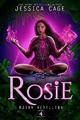 Rosie (Djinn Rebellion Book 4) Kindle Edition