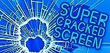 Super Cracked Screen
