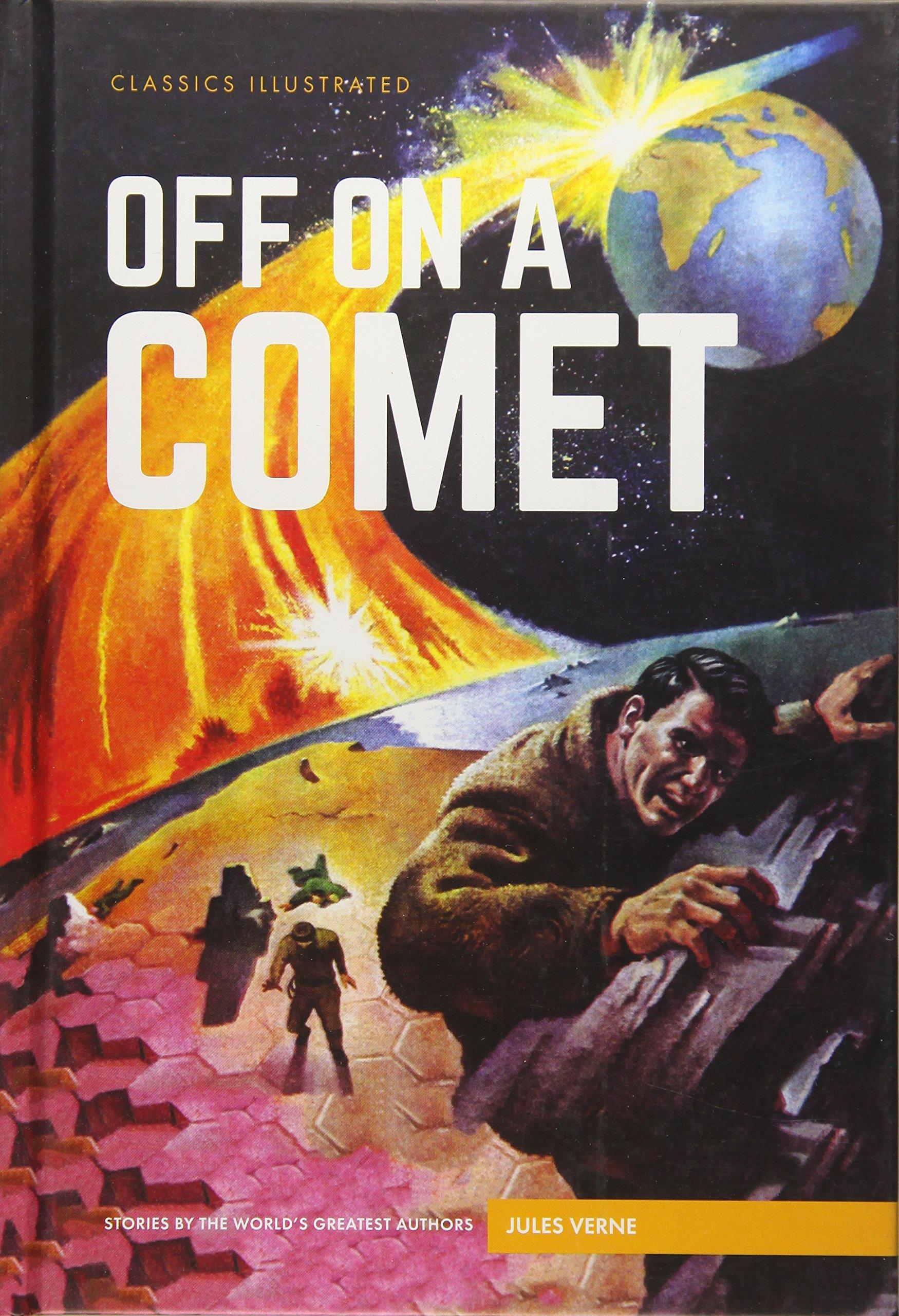 Download Off on a Comet (Classics Illustrated) pdf epub