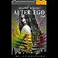 Alter Ego: Au-delà des apparences